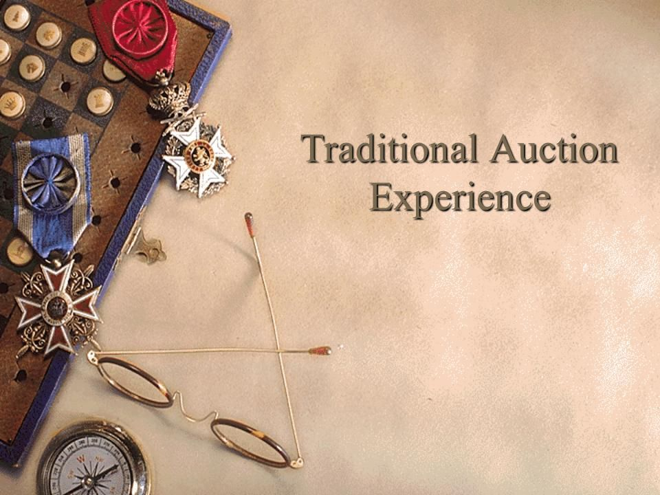 Traditional Auction Experience