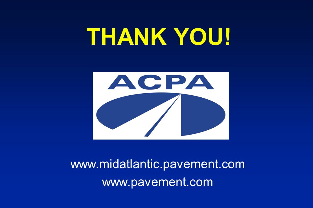 THANK YOU! www.midatlantic.pavement.com www.pavement.com