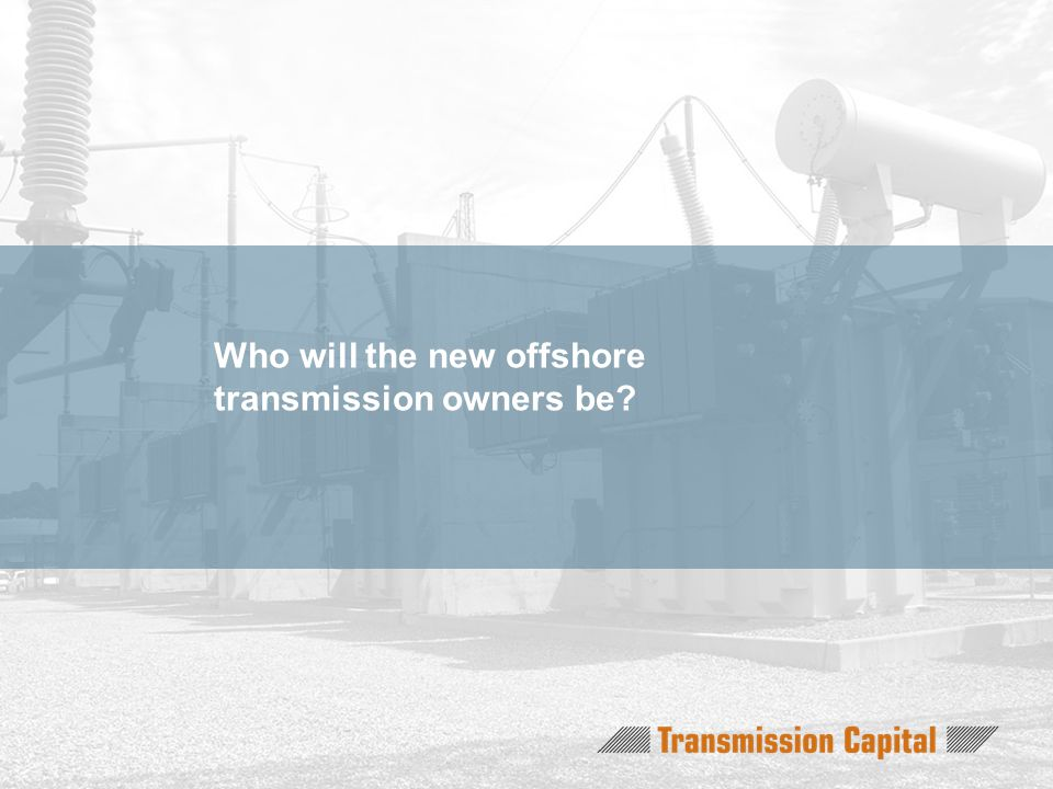 Who will the new offshore transmission owners be?