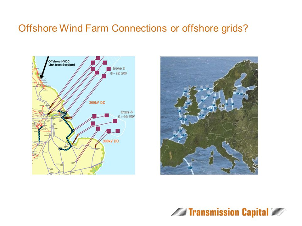Offshore Wind Farm Connections or offshore grids?