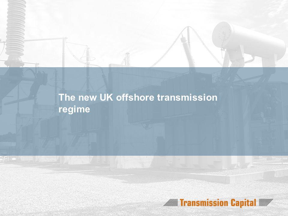 The new UK offshore transmission regime