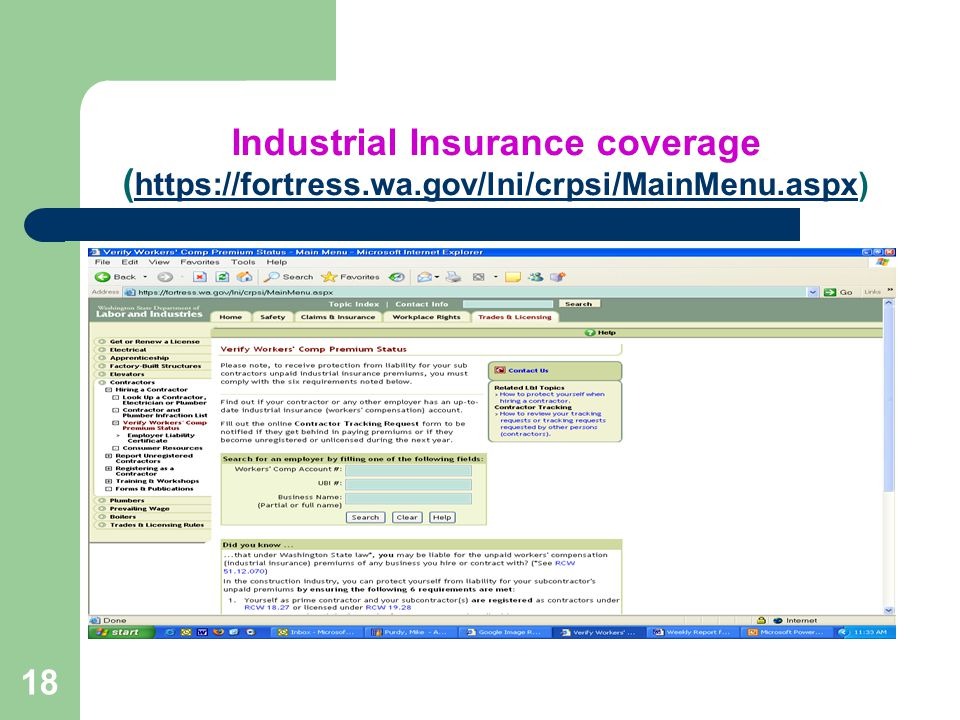 18 Industrial Insurance coverage ( https://fortress.wa.gov/lni/crpsi/MainMenu.aspx) https://fortress.wa.gov/lni/crpsi/MainMenu.aspx