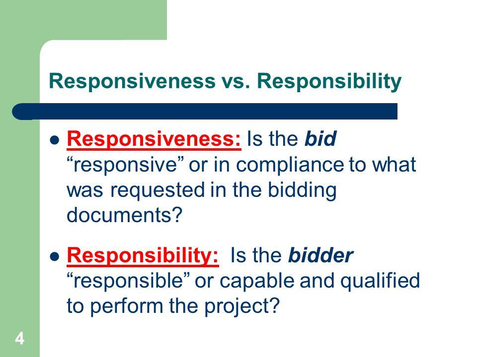 4 Responsiveness vs.