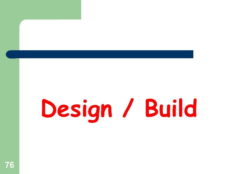 76 Design / Build