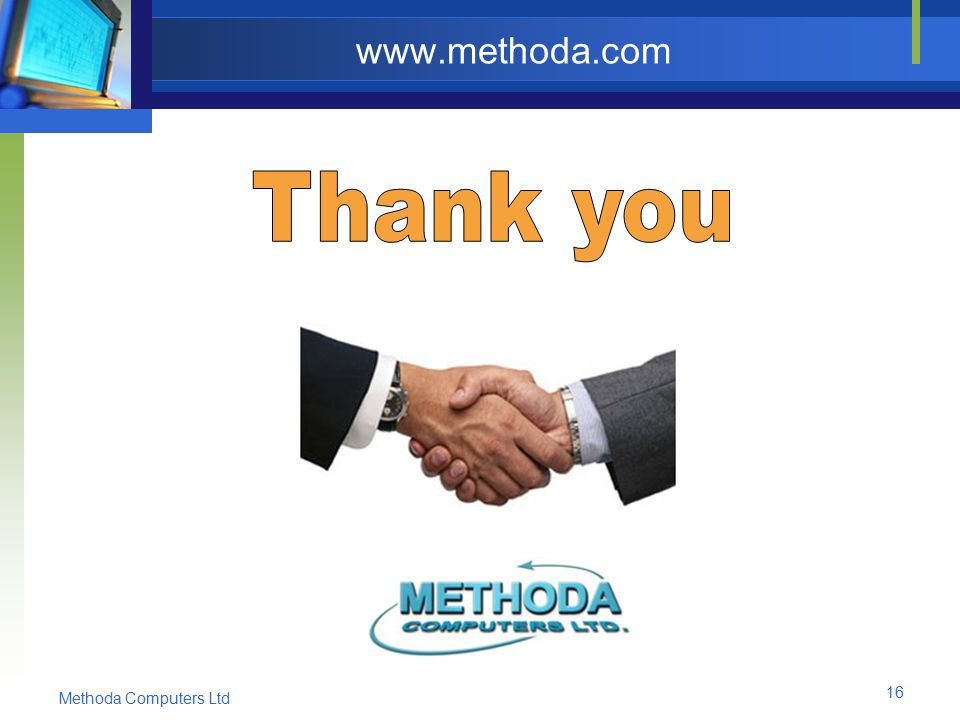 Methoda Computers Ltd 16 www.methoda.com