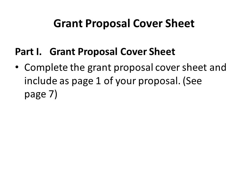 Grant Proposal Cover Sheet Part I.