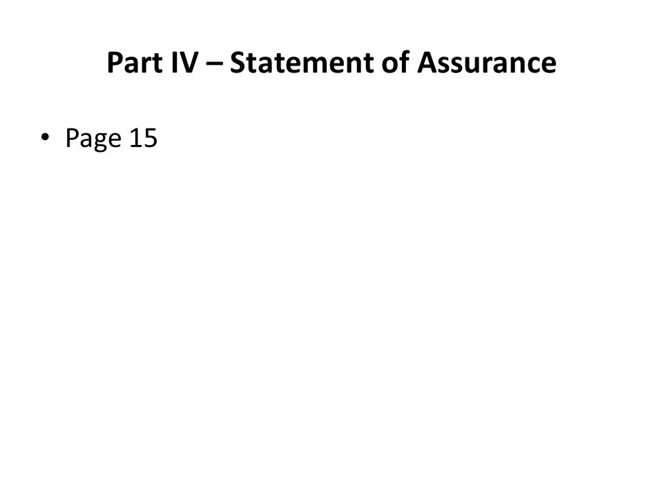 Part IV – Statement of Assurance Page 15