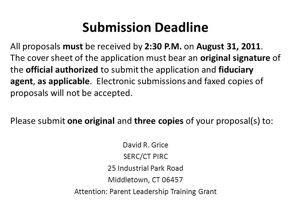 Submission Deadline All proposals must be received by 2:30 P.M.