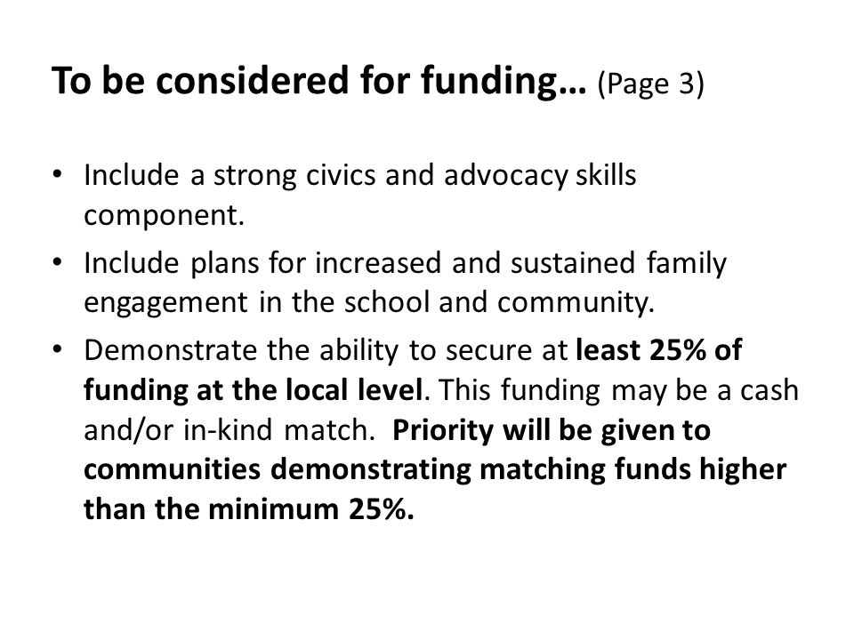 To be considered for funding… (Page 3) Include a strong civics and advocacy skills component.