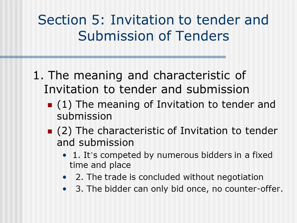Section 5: Invitation to tender and Submission of Tenders 1.