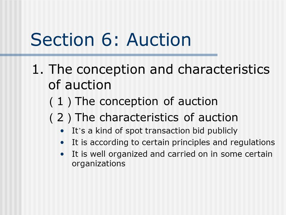 Section 6: Auction 1.