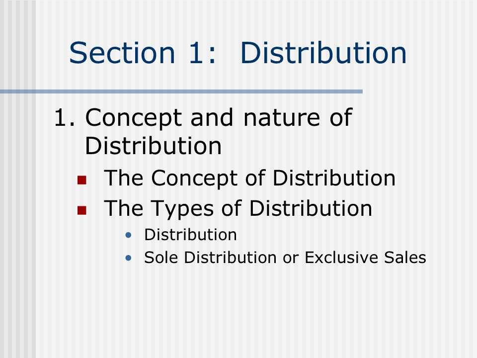 Section 1: Distribution 1.