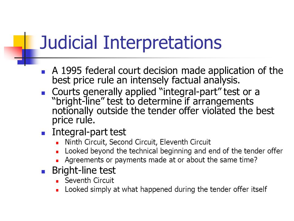 Judicial Interpretations A 1995 federal court decision made application of the best price rule an intensely factual analysis.