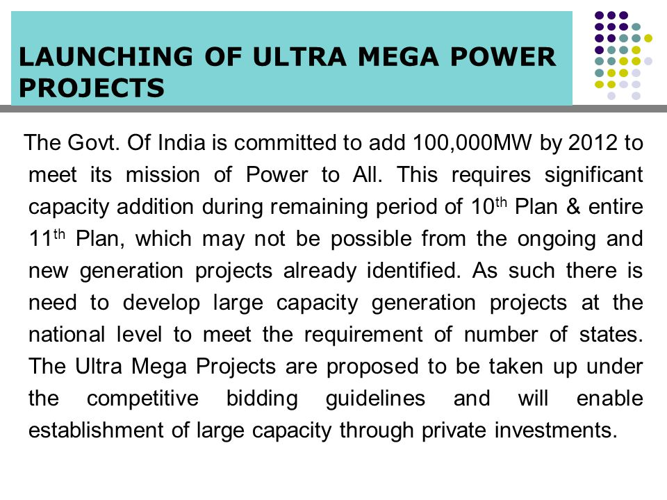 Ministry of Power Policy Interventions Inter-Ministerial co-ordination State Government support Central Electricity Authority Site selection Resolution of Technical Issues Power Finance Corporation Ltd.