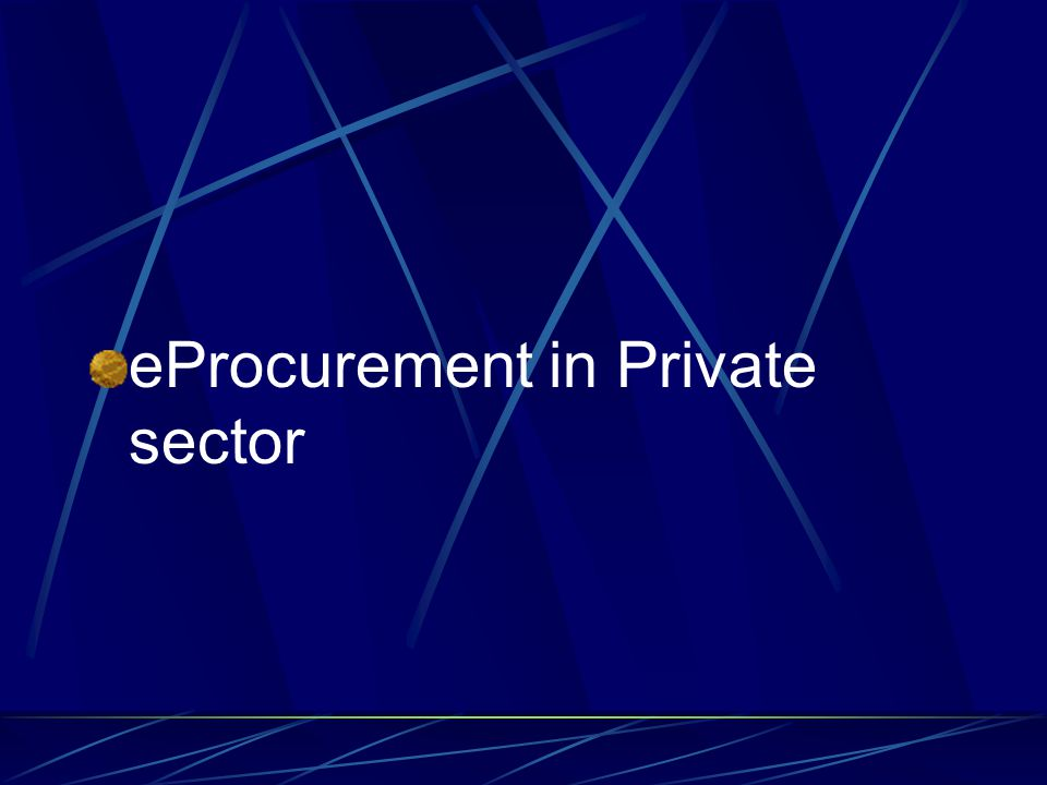 eProcurement in Private sector