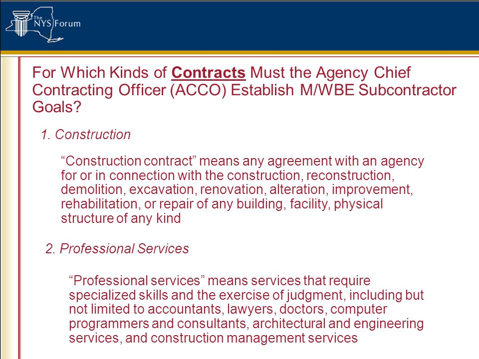 For Which Kinds of Contracts Must the Agency Chief Contracting Officer (ACCO) Establish M/WBE Subcontractor Goals.