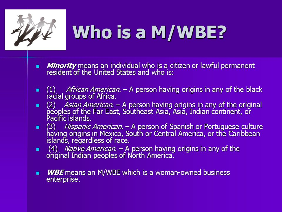 Who is a M/WBE.