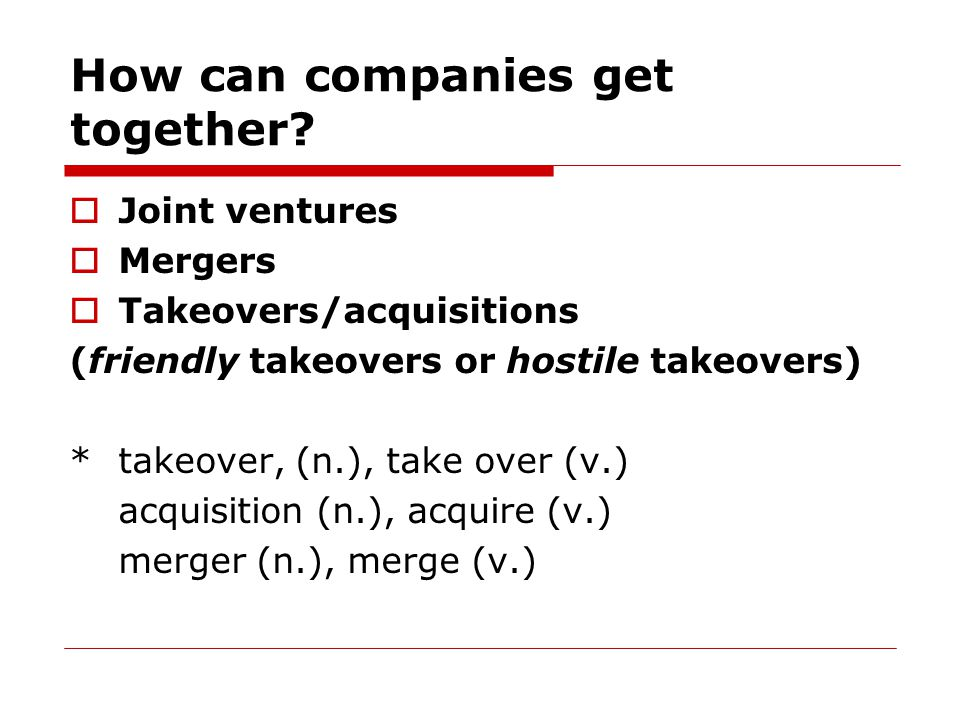 How can companies get together.