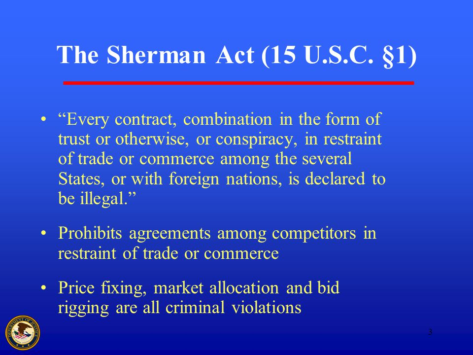 3 The Sherman Act (15 U.S.C.