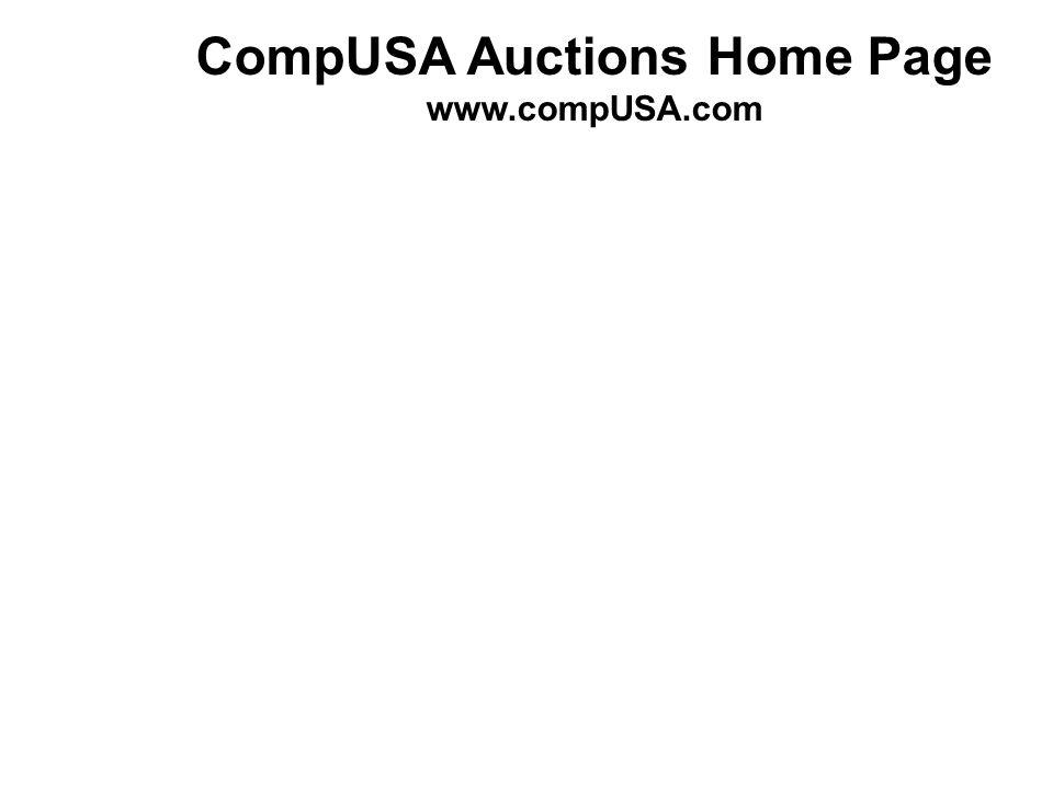 CompUSA Auctions Home Page www.compUSA.com