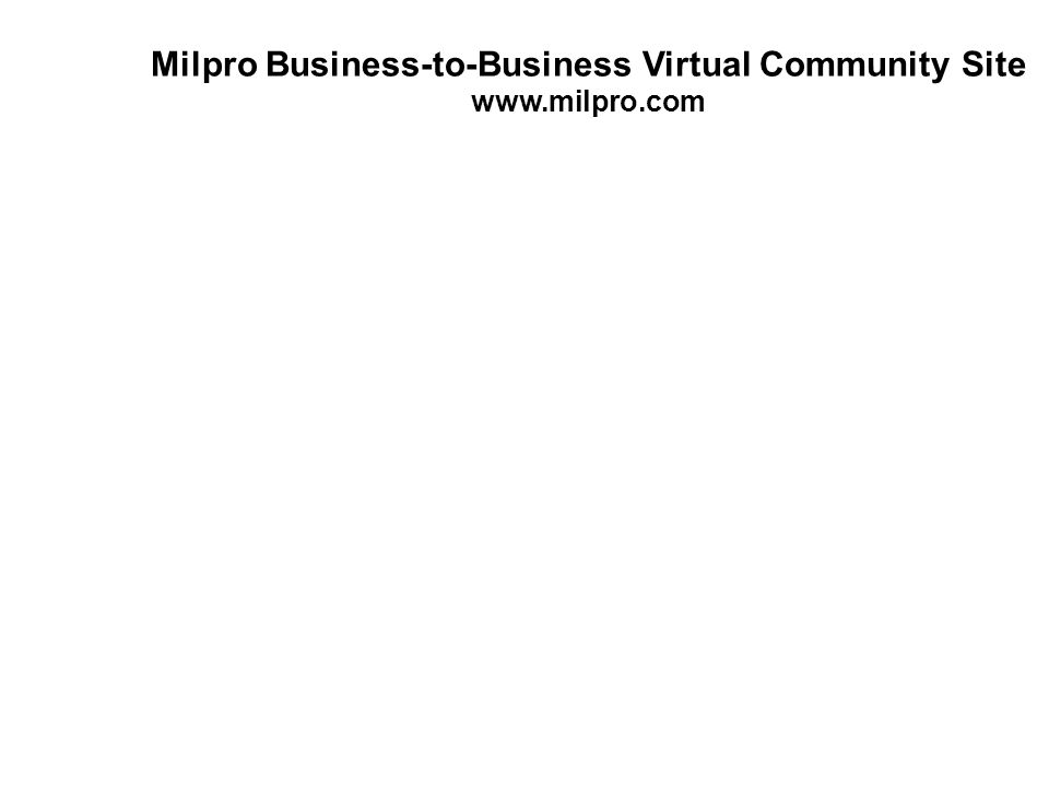 Milpro Business-to-Business Virtual Community Site www.milpro.com