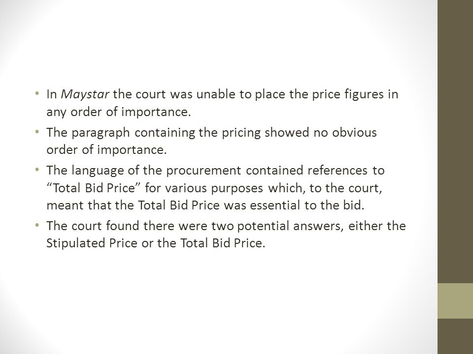 In Maystar the court was unable to place the price figures in any order of importance.
