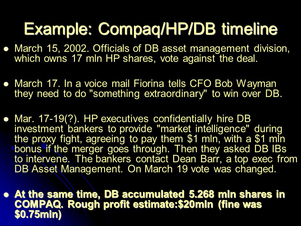 Example: Compaq/HP/DB timeline March 15, 2002.