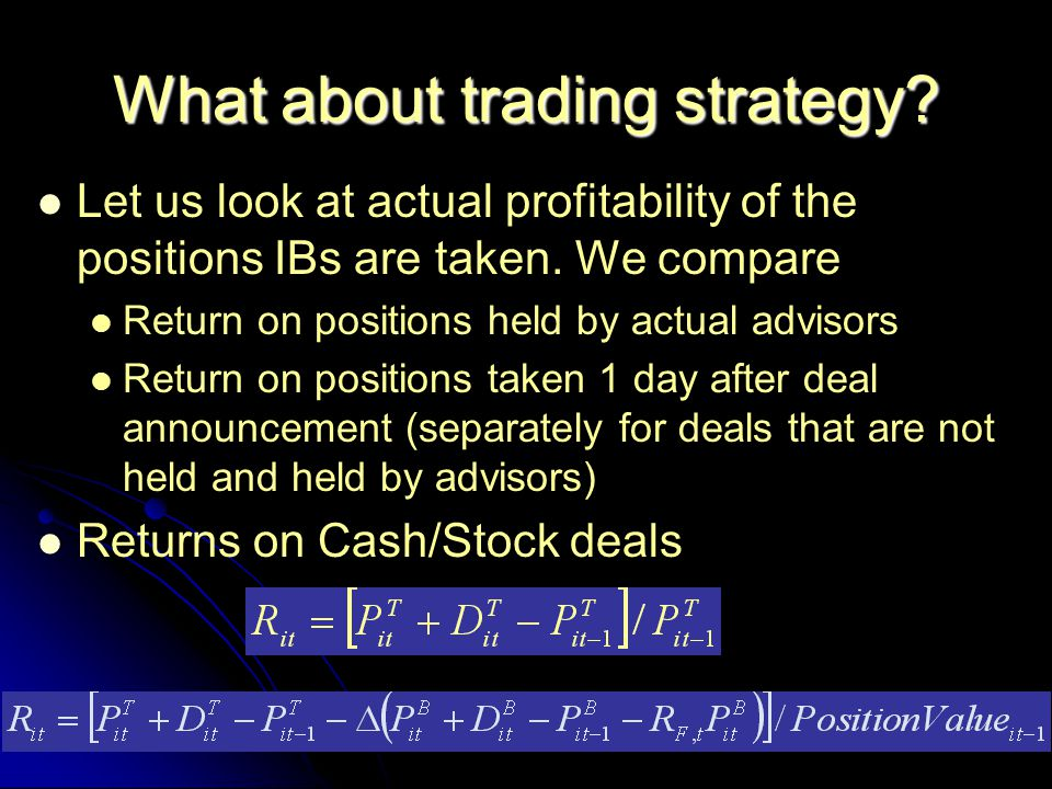 What about trading strategy. Let us look at actual profitability of the positions IBs are taken.