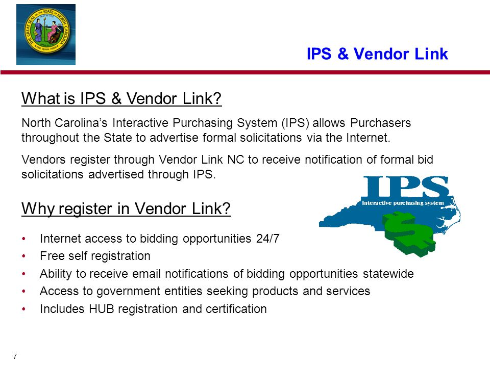 7 IPS & Vendor Link Why register in Vendor Link.