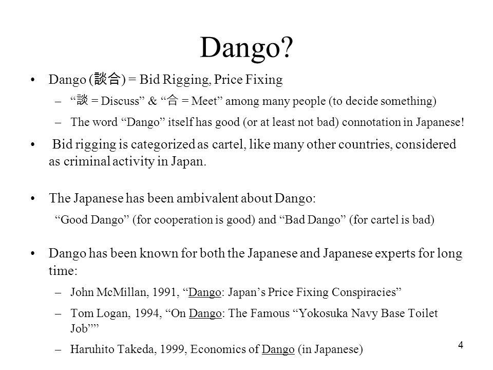 4 Dango.