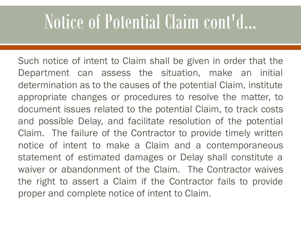 Notice of Potential Claim cont d...