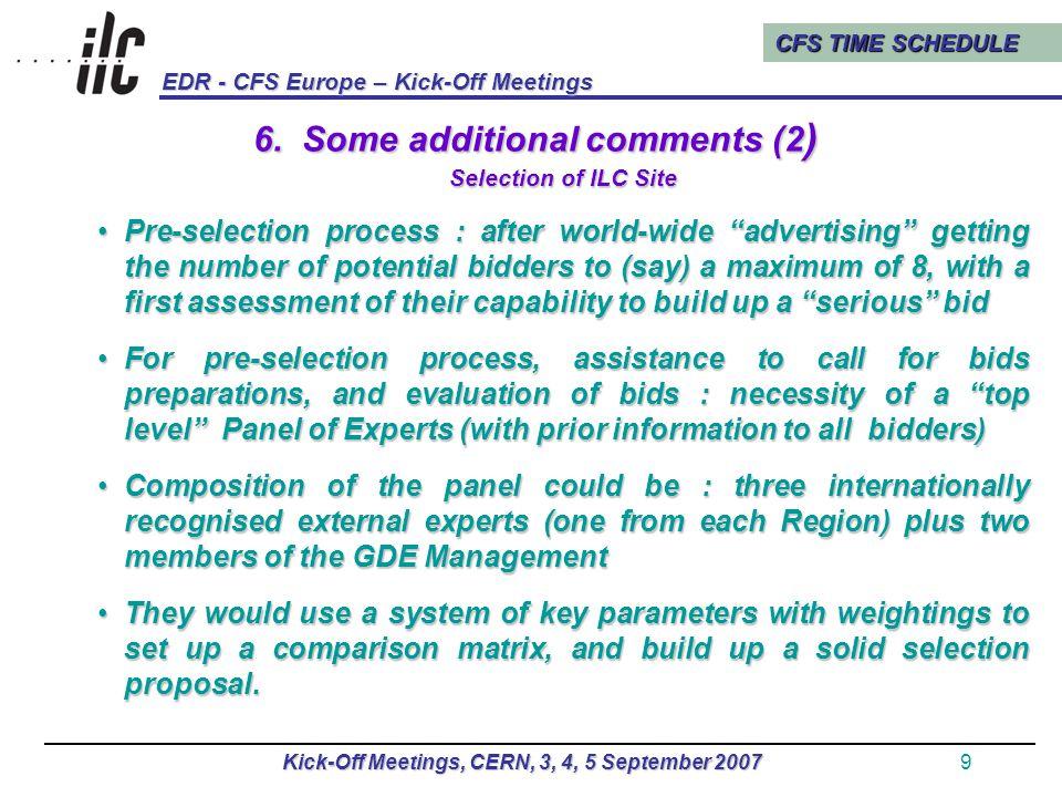 CFS TIME SCHEDULE EDR - CFS Europe – Kick-Off Meetings Kick-Off Meetings, CERN, 3, 4, 5 September 200710 6.