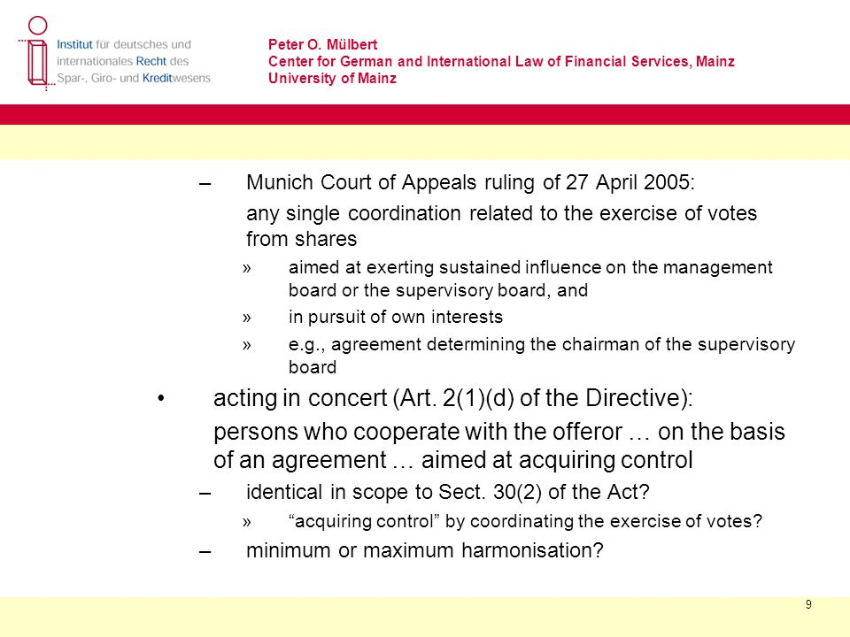 Peter O. Mülbert Center for German and International Law of Financial Services, Mainz University of Mainz 9 –Munich Court of Appeals ruling of 27 Apri