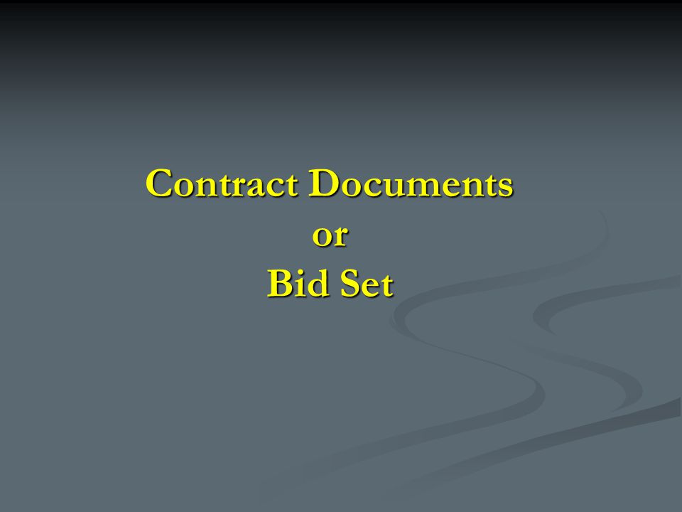 Contract Documents or Bid Set