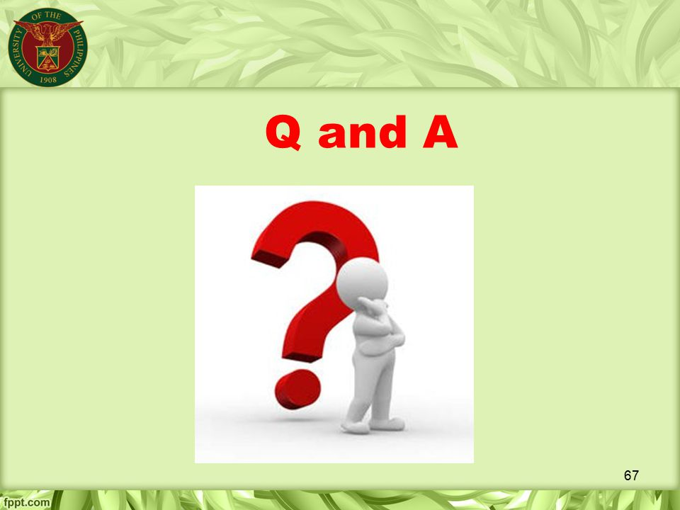Q and A 67