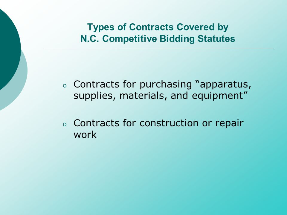 Types of Contracts Covered by N.C.