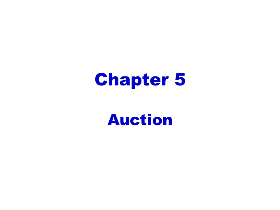 Chapter 5 Auction