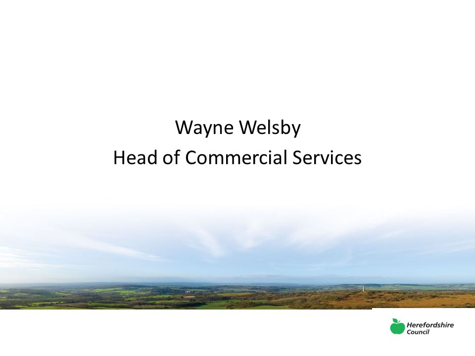 Wayne Welsby Head of Commercial Services