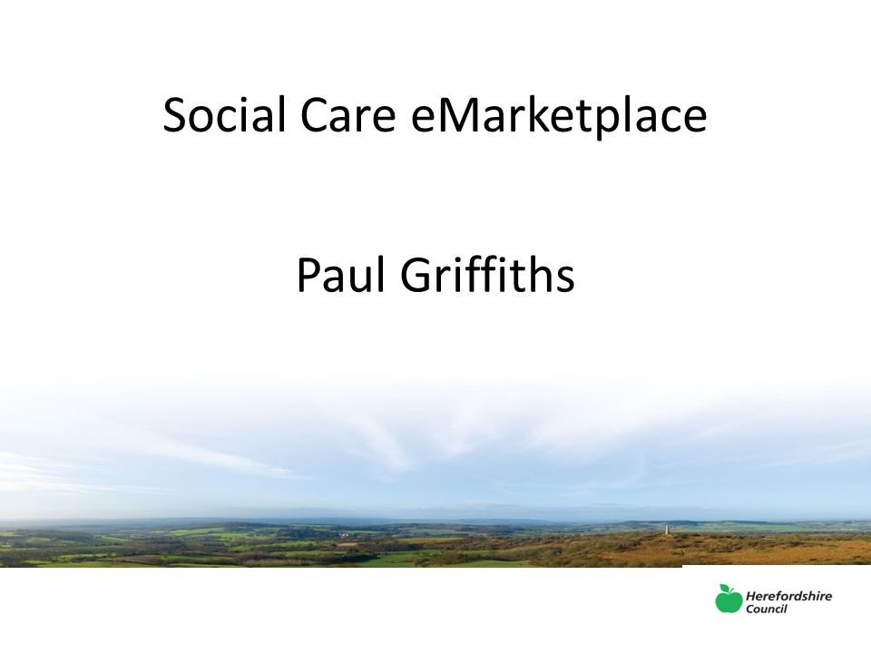 Social Care eMarketplace Paul Griffiths