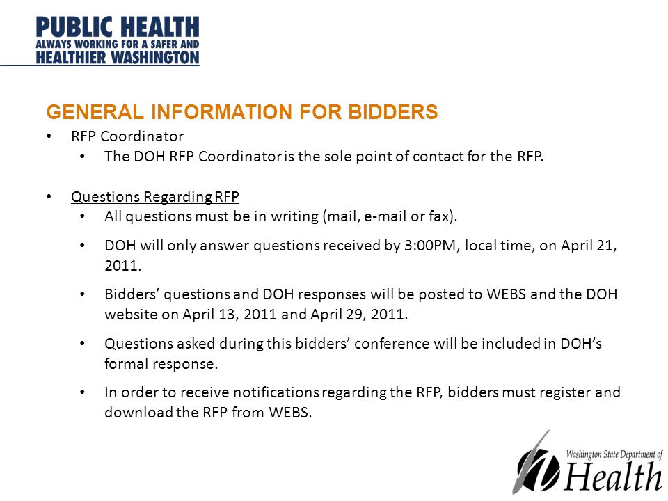 GENERAL INFORMATION FOR BIDDERS RFP Coordinator The DOH RFP Coordinator is the sole point of contact for the RFP.