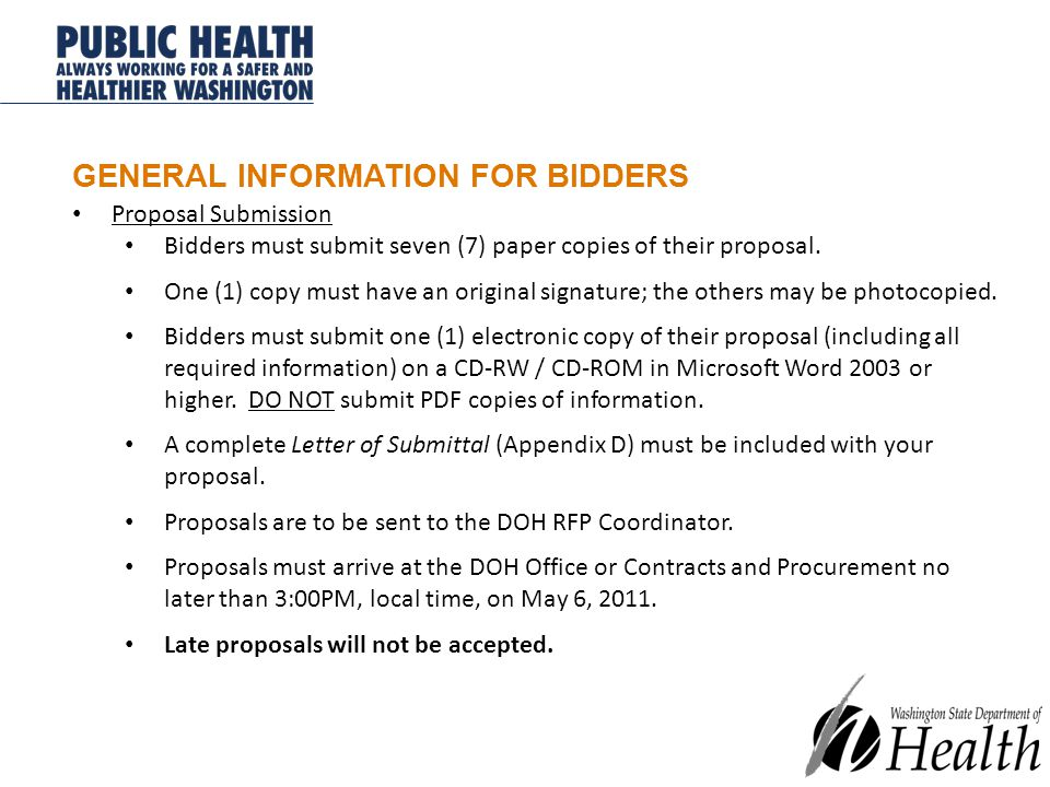 GENERAL INFORMATION FOR BIDDERS Proposal Submission Bidders must submit seven (7) paper copies of their proposal.