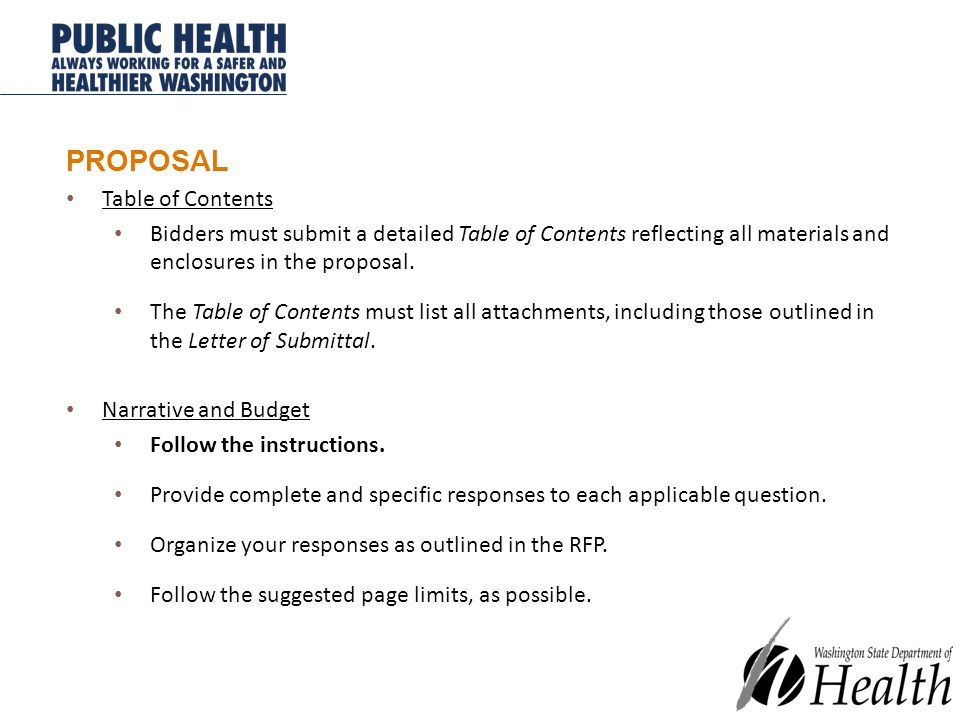 PROPOSAL Table of Contents Bidders must submit a detailed Table of Contents reflecting all materials and enclosures in the proposal.