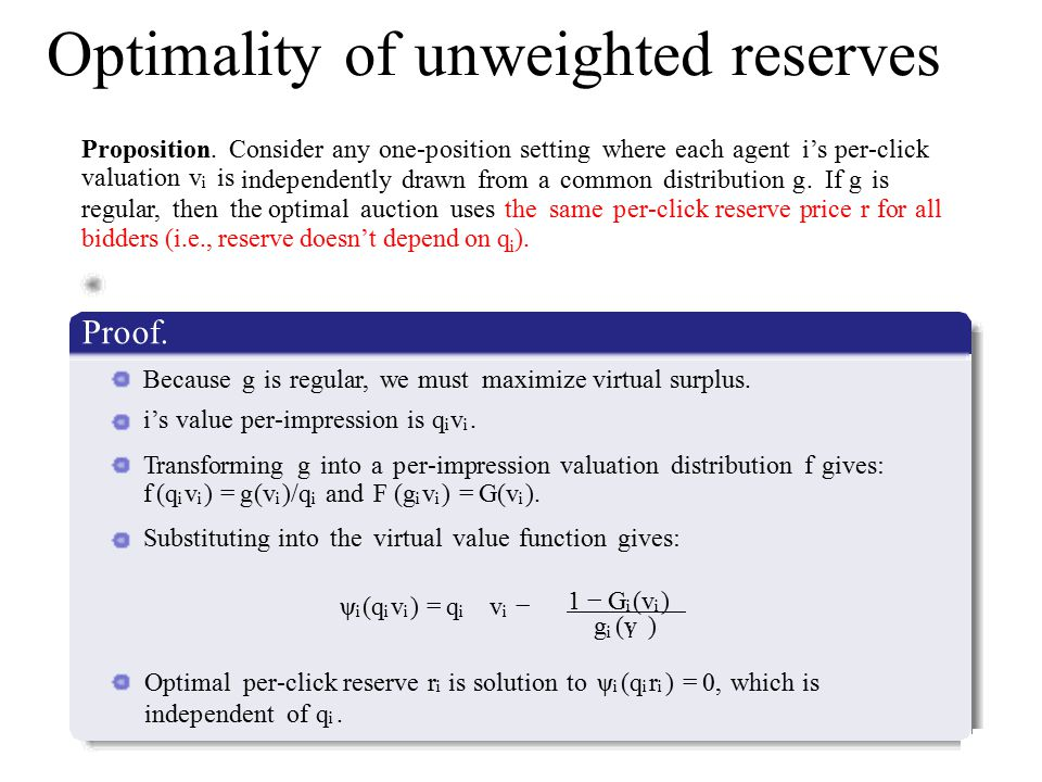 Optimality of unweighted reserves Proposition Proposition.