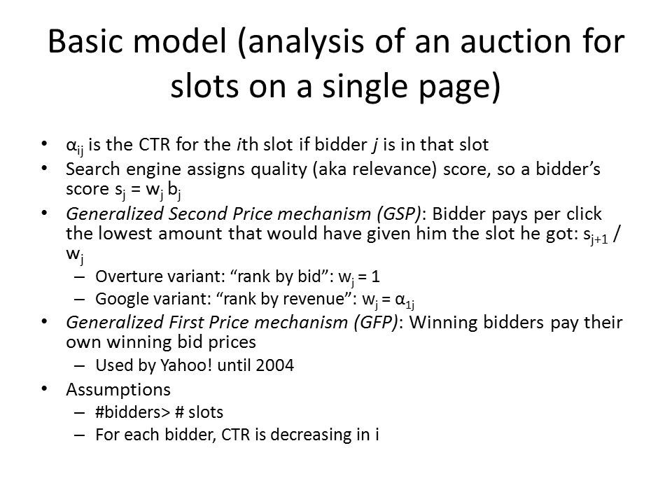 Paper 1: Revenue Optimization in the Generalized Second-Price Auction By Thompson & Leyton-Brown ACM Conference on Electronic Commerce (EC), June 2013