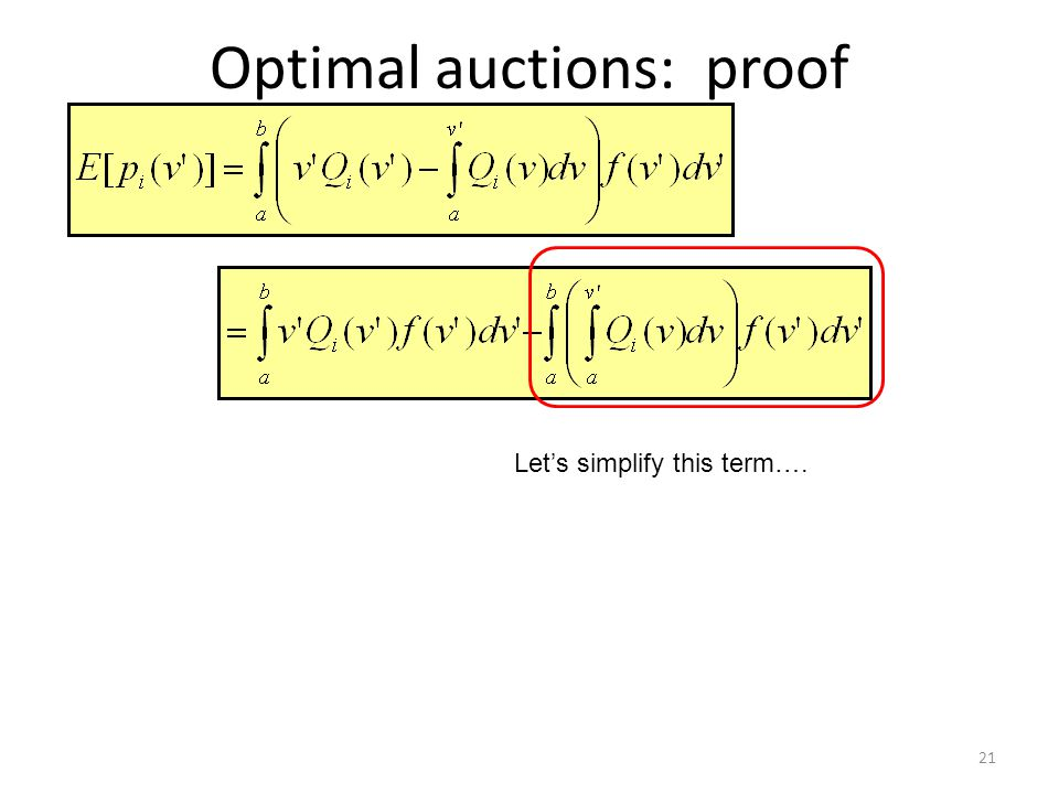Optimal auctions: proof 21 Let's simplify this term….