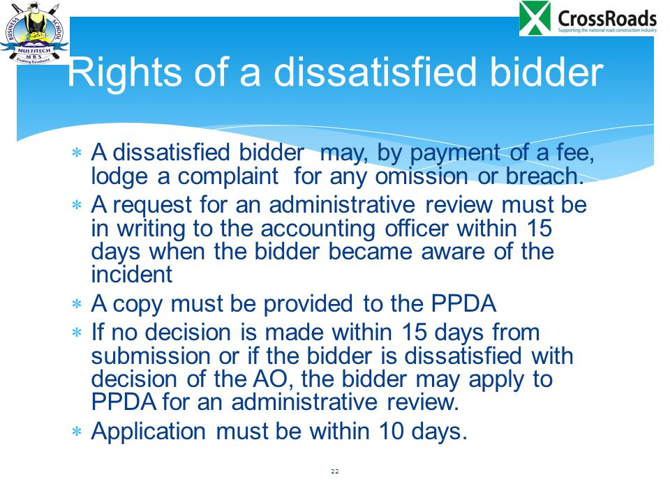  A dissatisfied bidder may, by payment of a fee, lodge a complaint for any omission or breach.