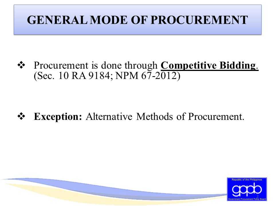 COMPETITIVE BIDDING WHAT IS COMPETITIVE BIDDING.