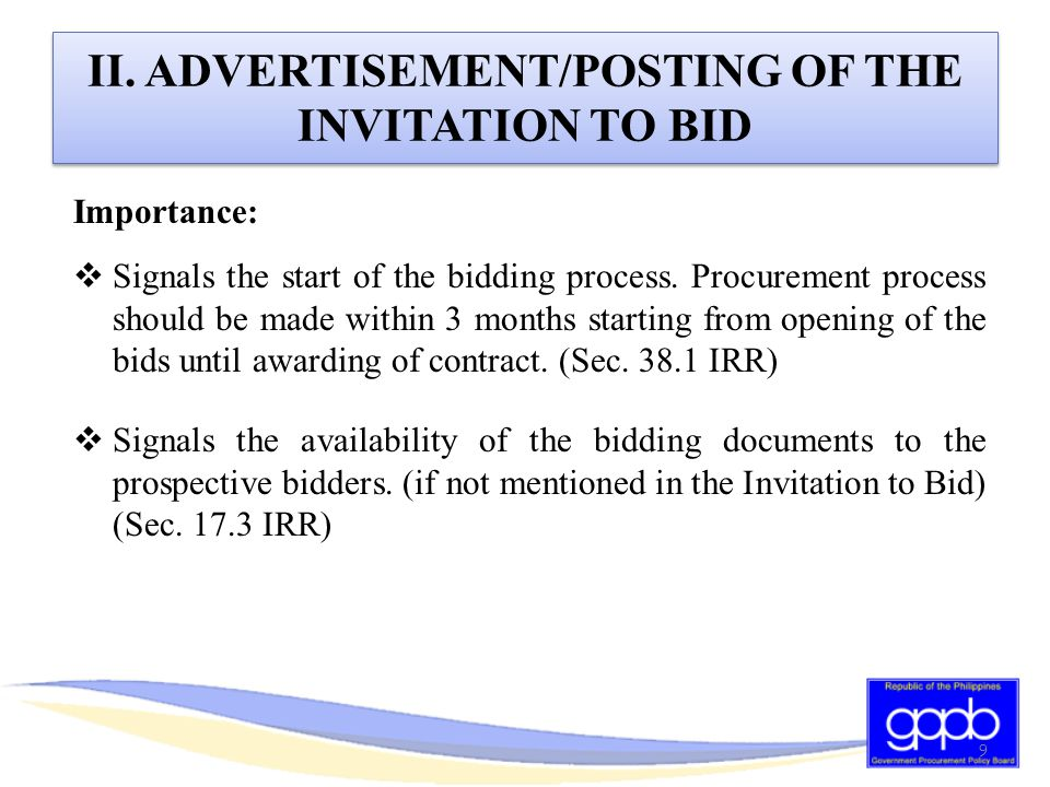 1.WITH AN EXISTING JOINT VENTURE: submission of a valid joint venture agreement 2.WITHOUT AN EXISTING JOINT VENTURE: submission by each of the potential joint venture members of a duly notarized statement stating that they will enter into and abide by the provisions of the joint venture in case their bid is successful.