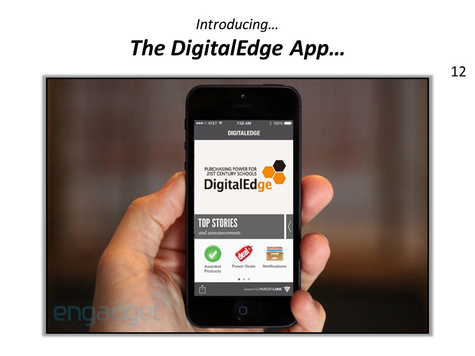 Introducing… The DigitalEdge App… 12