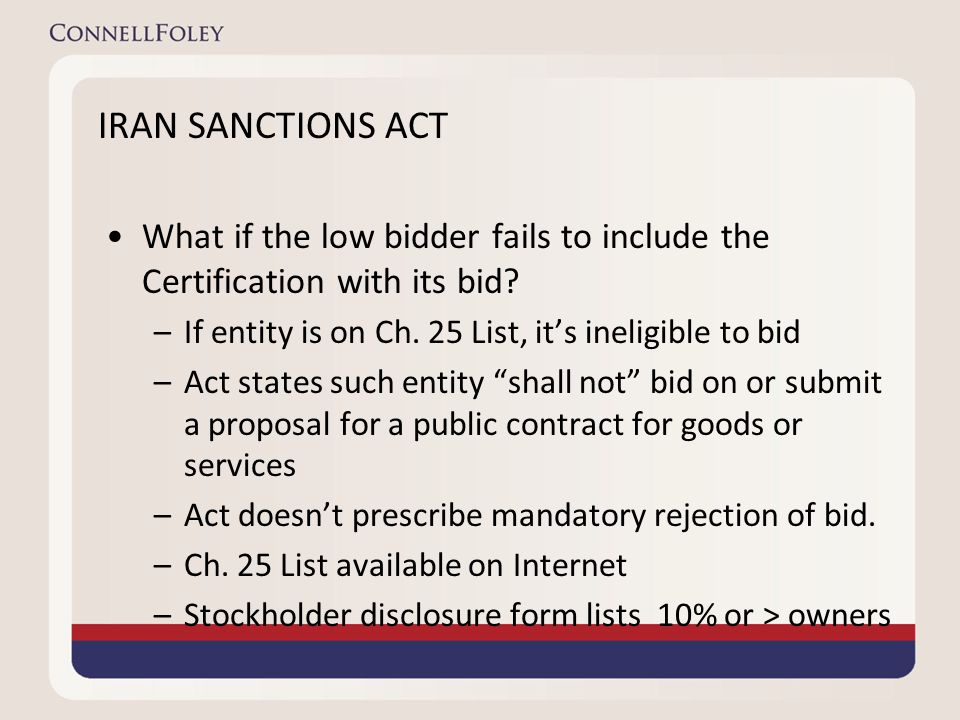 IRAN SANCTIONS ACT What if the low bidder fails to include the Certification with its bid.